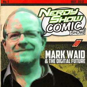 Nerdy Show Comic Show - Mark Waid