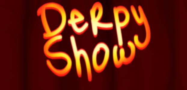 Derpy Show :: Episode 010 :: Derp-O-Ween