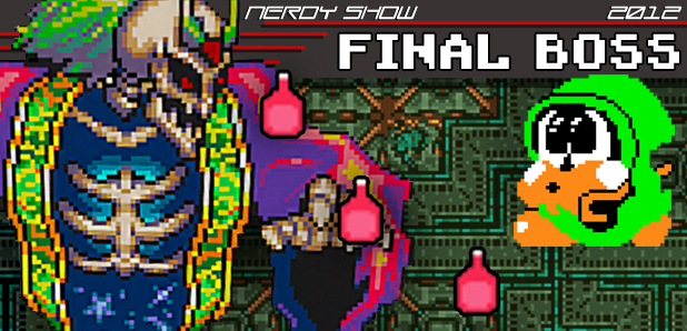 Nerdy Show :: 2012 Final Boss – Top 20 Nerdy Things Year-End List!