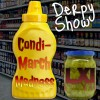 Derpy Show :: Episode 021:: Condi-March Madness LXI