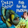 Derpy Show :: Episode 23 :: Fish for the Plucking