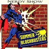 Episode 147 :: Summer Blockbusters So Far…