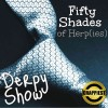 Derpy Show :: Episode 37 :: 50 Shades of Herp(ies)