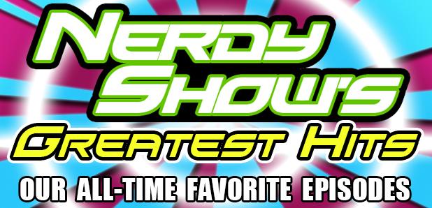 nerdy show's greatest hits