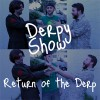 Derpy Show :: Episode 40 :: Return of the Derp