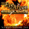 Nerdy Show 210 :: The Eye of Argon Challenge