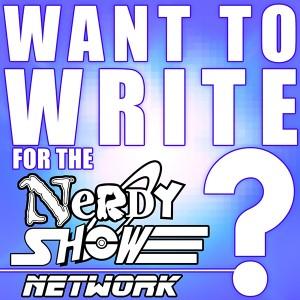 WRITE FOR NERDY SHOW