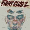 A Mayhem-Filled Fight Club 2 Review