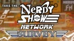 Take the Nerdy Show Network Survey!