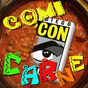 Episode 25 :: ComiCon Carne