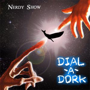Episode 26 :: Dial-A-Dork
