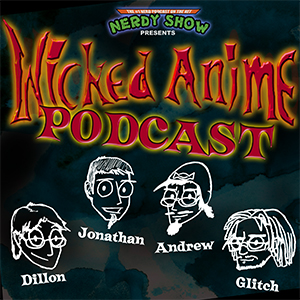 Wicked Anime Podcast