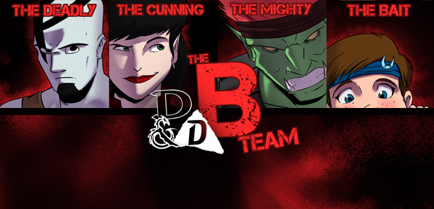 Dungeons & Doritos :: The B-Team
