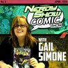 Episode 130 :: Nerdy Show Comic Show :: New Movements with Gail Simone