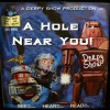 Derpy Show :: Episode 22 :: A Hole Near You