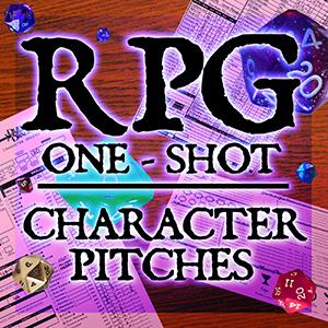 rpg 1shotcharacter pitches