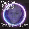 Derpy Show :: Episode 34 :: SteaMosDef