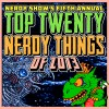 The Top 20 Nerdy Things of 2013