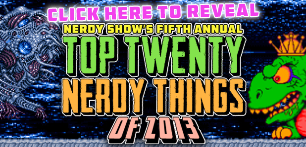 Top 20 Nerdy Things 2013 Banner reveal