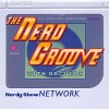 The Nerd Groove :: Episode 3 :: For Those About To Rock…