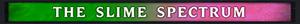 slime spectrum sm