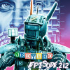 Nerdy Show 212 :: Robots, Evil A.I., & a CHAPPiE Review Too