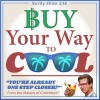 Nerdy Show 236 :: Buy Your Way to Cool