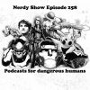 VIDEO: Bloopers from Nerdy Show 258 – Podcasts For Dangerous Humans