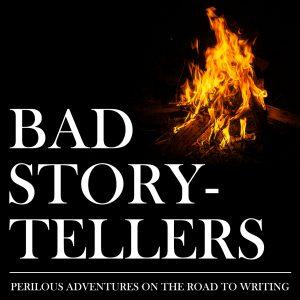 bad storytellers