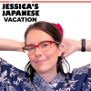 Nerdy Show Microsode :: Jessica's Japanese Vacation