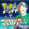 Nerdy Show 267 :: Poké Stuff & Mallow Fluff