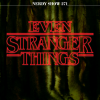 Nerdy Show 271 :: Even Stranger Things