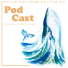 Pod Cast :: A Thanksgiving Bulletin from the Multiverse