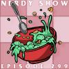 Nerdy Show 299 :: Toxic Nut Soup