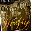 Nerdy Show Microsode: 15 Years of Firefly