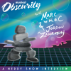 Nerdy Show Interview: Musical Obscurity with Marc With A C and Jordon Zadorozny