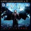 Nerdy Show Microsode: Dracula Untold + Film Commentary