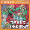 Nerdy Show Interview: Teenage Mutant Ninja Turtles and Other Strangeness with Tom Waltz and Erik Burnham