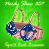 Nerdy Show 307 :: Squid Beak Brassiere