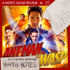 Nerdy Show Review: Ant-Man and the Wasp – Featuring Brandon's Napkin Notes!