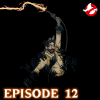 Ghostbusters: Resurrection – Episode 12: Southern Hospitality